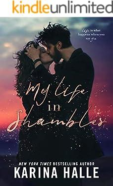 My Life in Shambles: A Standalone Romance