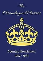 Country Gentlemen 1957-1961 [並行輸入品]
