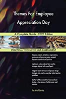 Themes For Employee Appreciation Day A Complete Guide - 2020 Edition