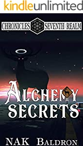 Alchemy Secrets: Aether Walker 5 (Chronicles of the Seventh Realm Book 12) (English Edition)