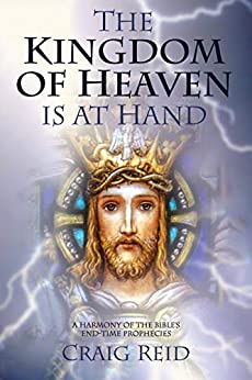 The Kingdom of Heaven is at Hand by [Reid, Craig]