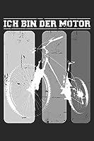 Ich bin der Motor: - 120 Seiten Liniert Notizbuch Tagebuch Malbuch Schreibheft Planer