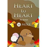 HEART to HEART 16: もぐら