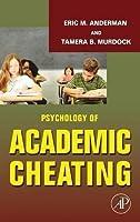 Psychology of Academic Cheating【洋書】 [並行輸入品]