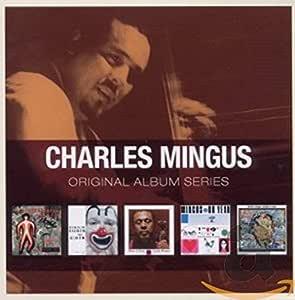 Original Album Series: Charles Mingus