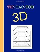 Tic-Tac-Toe 3D: 3D Tic Tac Toe Paper Puzzle ,Game Book ,Family Activity .