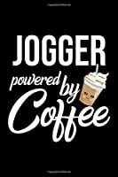 Jogger Powered by Coffee: Christmas Gift for Jogger | Funny Jogger Journal | Best 2019 Christmas Present Lined Journal | 6x9inch 120 pages