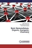 Basic Nomenclature, Organic, Inorganic, Chemistry