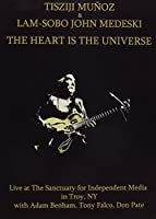 Heart Is the Universe [DVD]