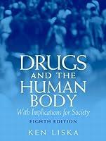 Drugs & the Human Body (8th Edition) [並行輸入品]