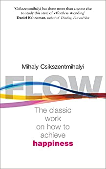 Flow: The Psychology of Happiness by [Csikszentmihalyi, Mihaly]