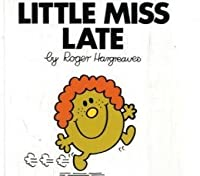 Little Miss Late (Little Miss Classic Library)