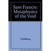 Sam Francis: Metaphysics of the Void