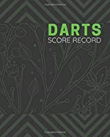 Darts Score Record: Perfect Darts Scoresheet Notebook, Score Sheet Notebook for Indoor Games, Gifts for Darters, Throwers, Archers, Game Lovers, Sport Analyst Casino Managers, For Birthdays, Christmas, Thanksgiving, Vacation, with 110 Pages. (Darts Scorebook)