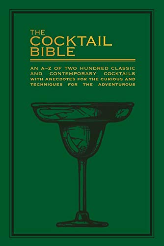 RoomClip商品情報 - The Cocktail Bible: An A-Z of two hundred classic and contemporary cocktail recipes, with anecdotes for the curious and tips and techniques for the adventurous