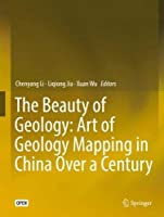 The Beauty of Geology: Art of Geology Mapping in China Over a Century