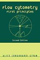 Flow Cytometry First Principles Second Edition