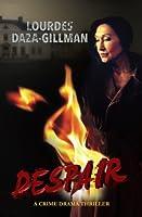 Despair (Trilogy) (Volume 1) [並行輸入品]