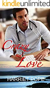 Crazy Love : Evergreen Cove Book 6 (A Small-Town Doctor Boss Enemies to Lovers Romance) (English Edition)