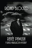 Road Blocked (Reed Ferguson Mystery)