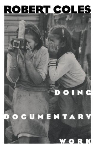 Download Doing Documentary Work (New York Public Library Lectures in Humanities) 0195124952