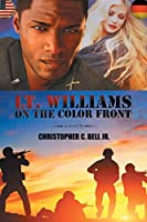 Lt. Williams on the Color Front