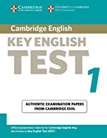 Cambridge Key English Test 1 Student's Book: Examination Papers from the University of Cambridge ESOL Examinations (KET Practice Tests)