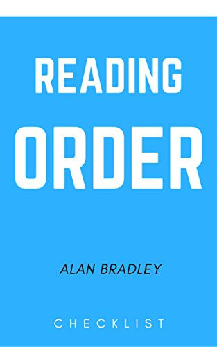 Download READING ORDER: ALAN BRADLEY (English Edition) B073WJS32M