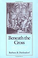 Beneath the Cross: Catholics and Huguenots in Sixteenth-Century Paris【洋書】 [並行輸入品]