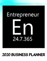 Entrepreneur En 24.7.365 2020 Business Planner: 2020 Business productivity planner specially designed for women entrepreneurs and business owners. Focus project notebook for businesswomen. 8.5 x 11 inches, 234 pages