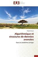 Algorithmique Et Structures de Données Avancées (Omn.Univ.Europ.)