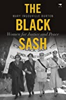 The Black Sash: Women for Justice and Peace