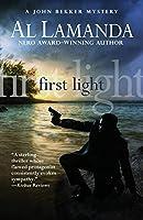 First Light (John Bekker Mystery)