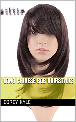 Long Chinese Bob Hairstyles Ebook Corey Kyle Amazon Com Au Kindle