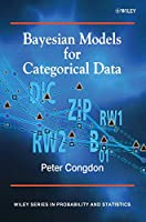 Bayesian Models for Categorical Data (Wiley Series in Probability and Statistics)