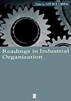 Readings in Industrial Organization (Wiley Blackwell Readings for Contemporary Economics)