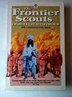 The Frontier Scouts (Oxford Paperbacks)
