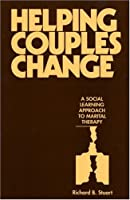 Helping Couples Change: A Social Learning Approach to Marital Therapy (The Guilford Family Therapy Series)