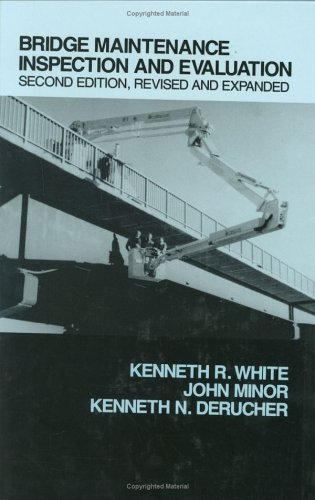Download Bridge Maintenance Inspection and Evaluation, Second Edition (Civil Engineering) 0824786092