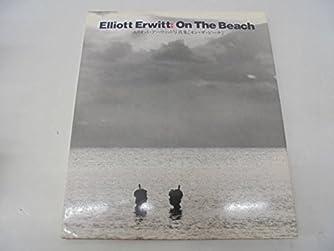 オン・ザ・ビーチ―エリオット・アーウィット写真集