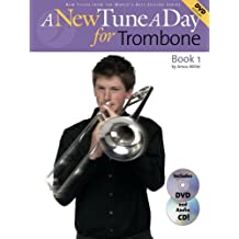 A New Tune a Day for Trombone, Book 1 (A New Tune a Day)
