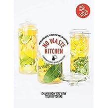 No Waste Kitchen: Hachette Healthy Living