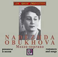 Obukhova Nadezhda - Romances and songs