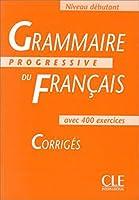 Grammaire Progressive Du Francais 1: Corriges (Answer Book)