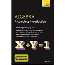 Algebra: A Complete Introduction: The Easy Way to Learn Algebra (Teach Yourself)