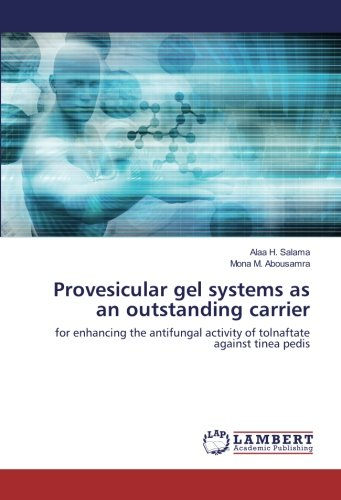 Provesicular gel systems as an outstanding carrier: for enhancing the antifungal activity of tolnaftate against tinea pedis
