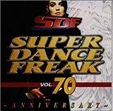 スーパー・ダンス・フリーク(70)〜アニヴァーサリー