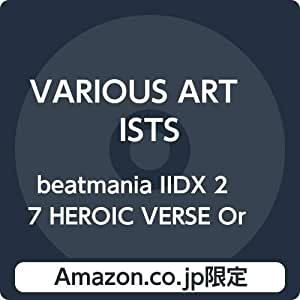 【Amazon.co.jp限定】beatmania IIDX 27 HEROIC VERSE Original Soundtrack(デカジャケット付)