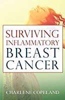 Surviving Inflammatory Breast Cancer