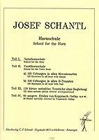 SCHANTL - Hornschule Band 1 (Naturhornschule) para Trompa